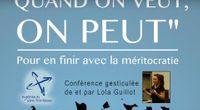 """""""Quand on veut on peut"""" - Pour en finir avec la méritocratie - conférence gesticulée - Lola Guillot by Main lolaguillot channel"""